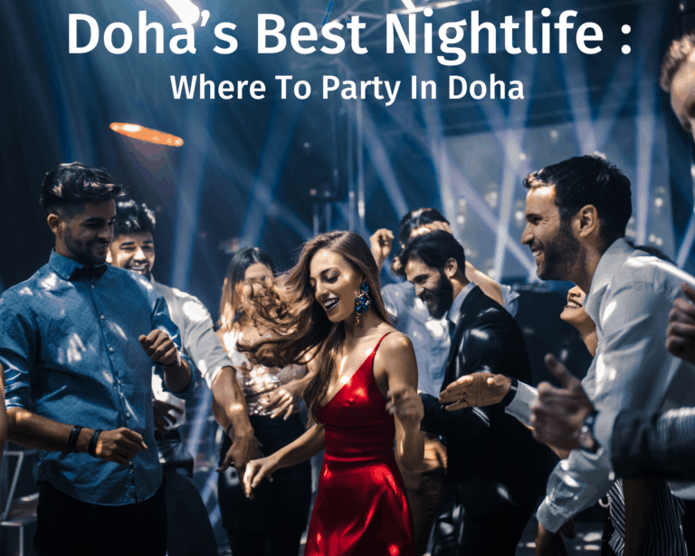 Doha's Best Nightlife: Where To Party In Doha